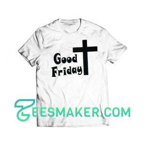 Good Friday T-Shirt