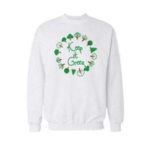 Keep It Green Sweatshirt