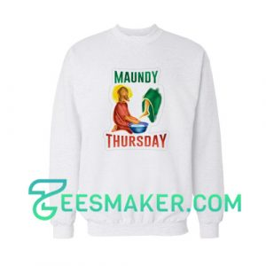Maundy Thursday Sweatshirt For Unisex