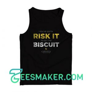 Todd Chrisley Quote Tank Top