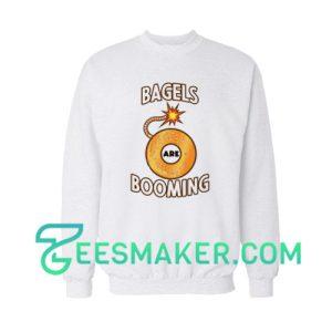 Bagels Are Booming Sweatshirt