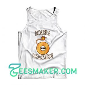Bagels Are Booming Tank Top