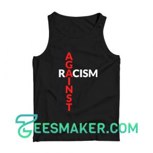 Against Racism Tank Top