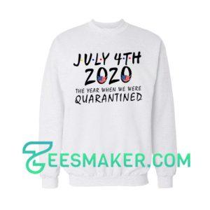 American Flag Quarantined 2020 Sweatshirt Independence Day