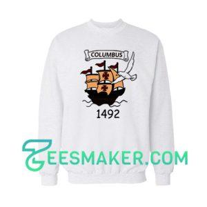 Columbus Day 1492 Sweatshirt Christopher Columbus Size S - 3XL