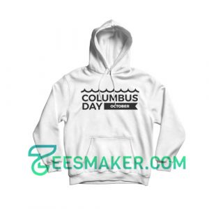 Columbus Day Hoodie National Holiday Size S - 3XL