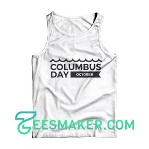 Columbus Day Tank Top National Holiday Size S - 2XL