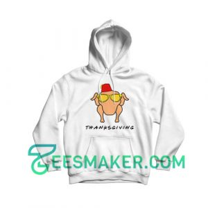 Friends Thanksgiving Hoodie Funny Thanksgiving Size S - 3XL