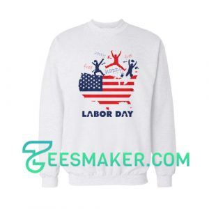 Happy Labor Day 2020 Sweatshirt American Labor Movement Size S - 3XL