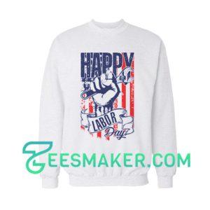 Happy Labor Day Sweatshirt USA Flag Size S - 3XL