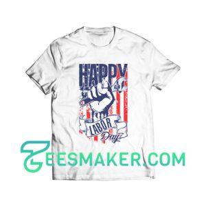 Happy Labor Day T-Shirt USA Flag Size S - 3XL