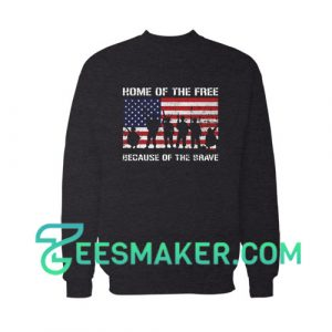 Home of The Free US Veterans Day Sweatshirt For Unisex
