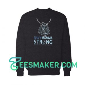 Veterans navy momma strong Sweatshirt