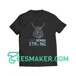 Veterans navy momma strong T-Shirt For Unisex