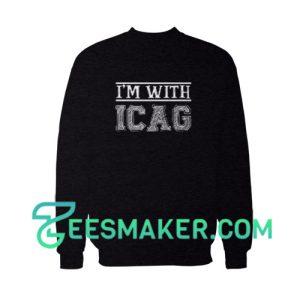 I'm-With-Icag-Sweatshirt