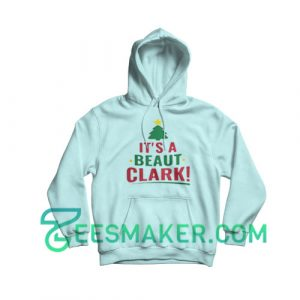 It's-A-Beaut-Clark-Hoodie