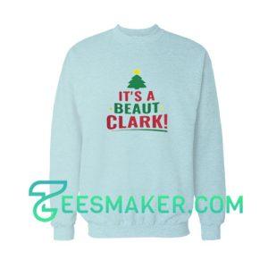 It's-A-Beaut-Clark-Sweatshirt