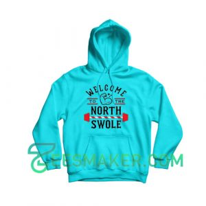 Welcome-North-Swole-Hoodie