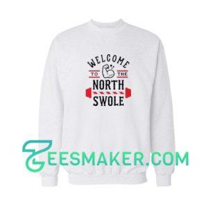 Welcome-North-Swole-Sweatshirt-White