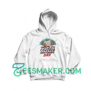 Chocolate-Covered-Anything-Day-Hoodie