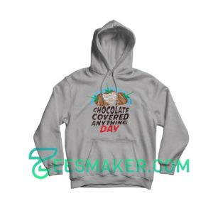 Chocolate-Covered-Anything-Day-Hoodie-Grey