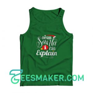 Dear-Santa-Explain-Tank-Top