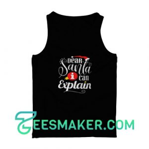 Dear-Santa-Explain-Tank-Top-Black