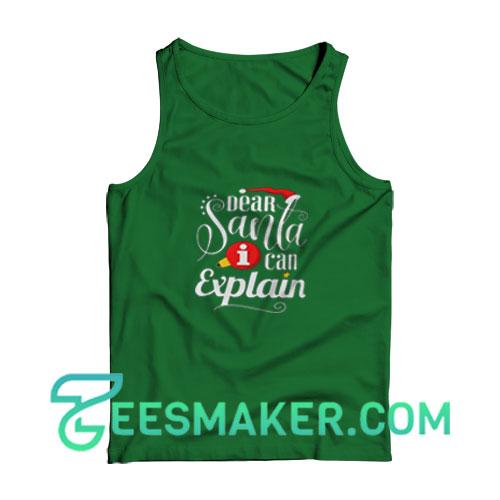 Dear-Santa-Explain-Tank-Top