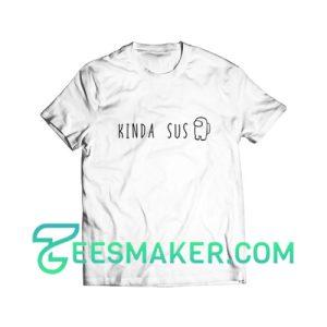 Kinda Sus Impostor T-Shirt