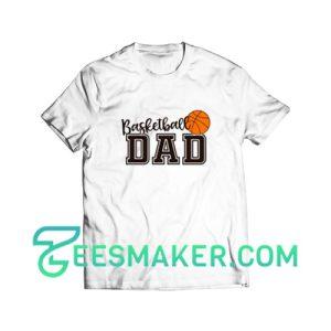 Cute Basketballdad T-Shirt
