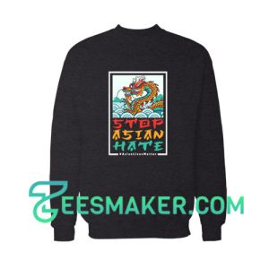 Dragon Stop Asian Hate Sweatshirt