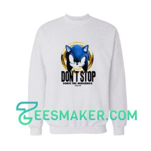 Dont Stop Sonic Sweatshirt