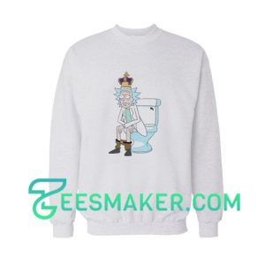 King Of Shit Rick Sweatshirt