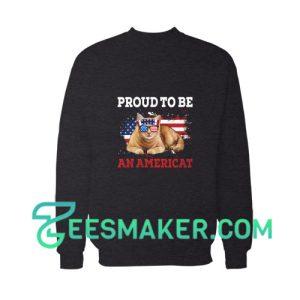 Proud To Be An Americat Sweatshirt